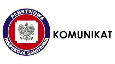 Komunikat Państwowego Powiatowego Inspektoratu Sanitarnego w Lublinie