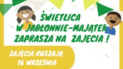 Od 16 września ruszają zajęcia w świetlicy w Jabłonnie-Majątek