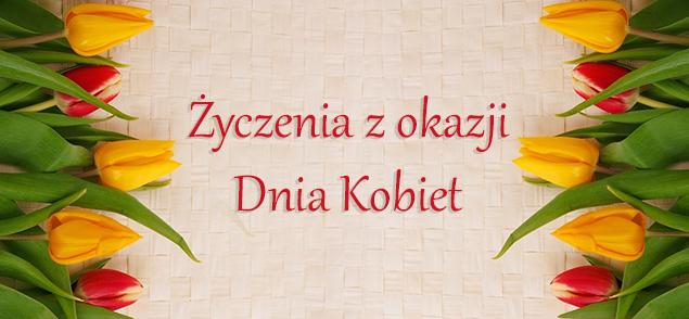 Życzenia z okazji Dnia Kobiet 8 Marca 2014 r.