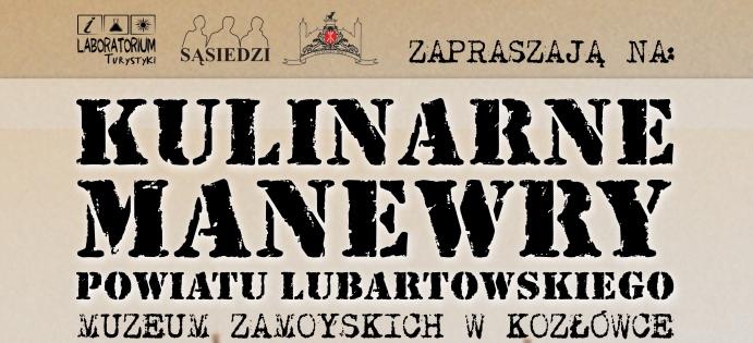 Kulinarne Manewry Powiatu Lubartowskiego