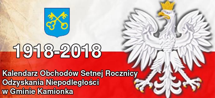 Kalendarz wydarzeń w ramach obchodów 100 rocznicy odzyskania niepodległości w gminie Kamionka