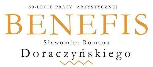 Benefis Sławomira Doraczyńskiego