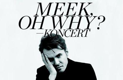 MEEK, OH WHY? w KDK