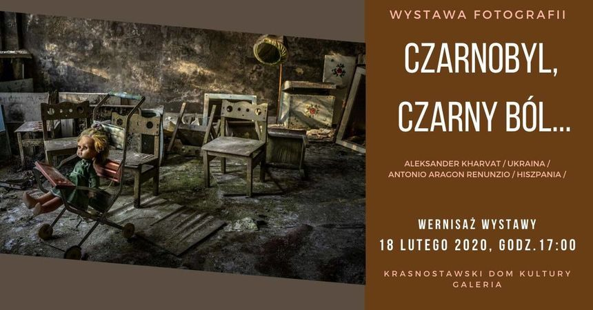 """Wystawa fotograficzna pt. """"Czarnobyl, czarny ból..."""""""