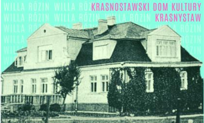 """Spektakl """"Willa Rózin"""" w Krasnymstawie"""