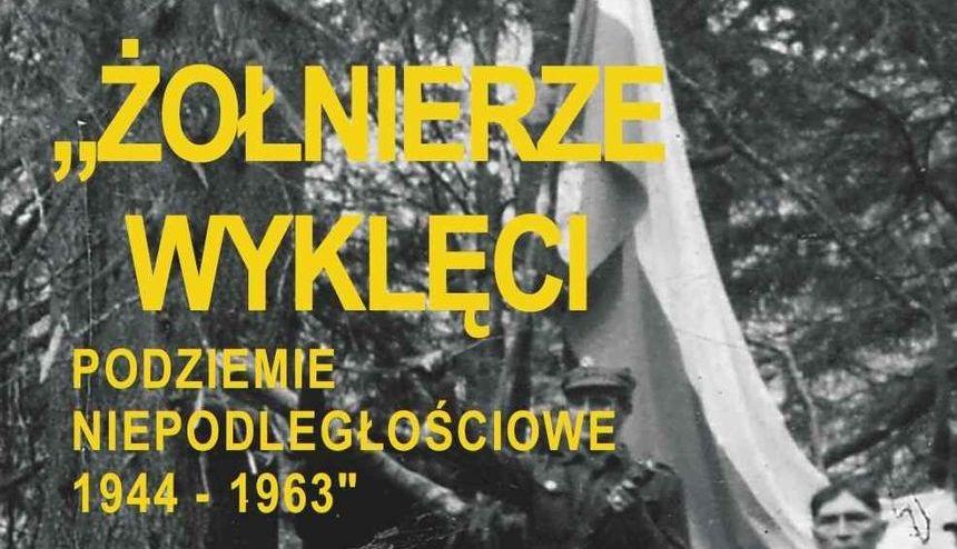 """Wystawa """" Żołnierze Wyklęci. Podziemie niepodległościowe 1944–1963"""" w MBP"""