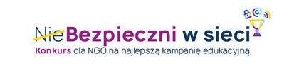 NieBezpieczni w sieci – konkurs dla NGO na najlepszą kampanię edukacyjną