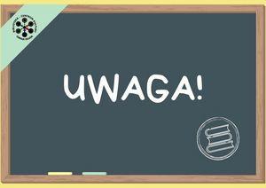 Grafika: Czarna szkolna tablica z napisem Uwaga i logiem BCK.