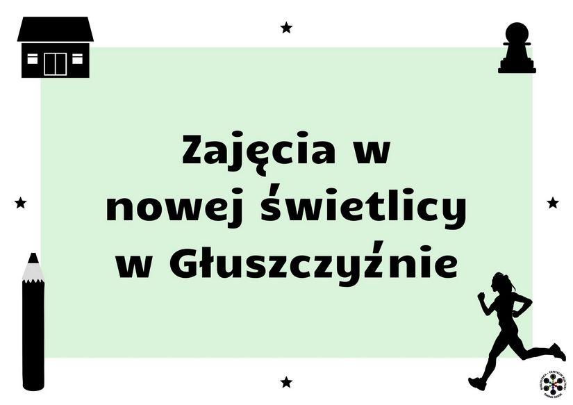 Grafika informująca o zajęciach w Głuszczyźnie.