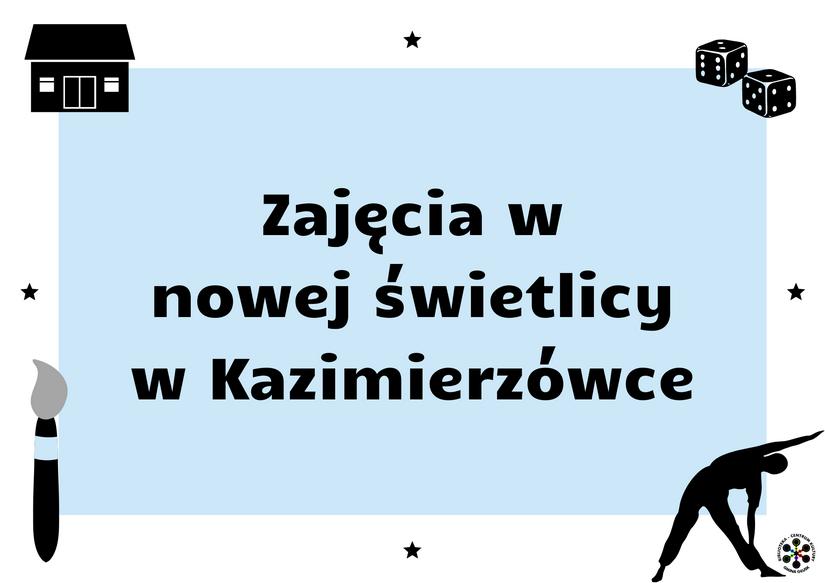 Grafika informująca o zajęciach w Kazimierzówce.
