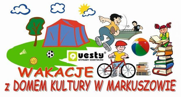 Wakacje z Gminnym Domem Kultury w Markuszowie