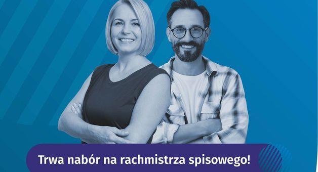 Dwie osoby na zdjęciu z napisem: Trwa Nabór na Rachmistrzów Spisowych