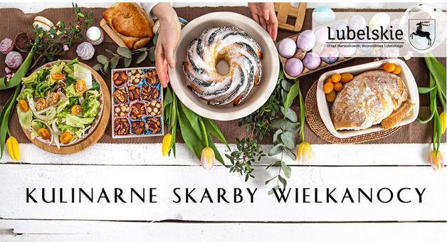 Potrawy wielkanocne, logo Lubelskie, napis Kulinarne skarby Wielkanocy