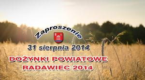 Dożynki Powiatowe - Radawiec 2014