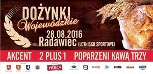 ZAPROSZENIE: na Dożynki Wojewódzkie 2016