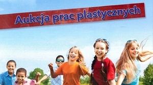 Zaproszenie na charytatywną aukcję prac plastycznych 25 kwietnia 2017