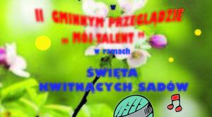 """ZAPROSZENIE: na II Gminny Przegląd """"Mój Talent"""""""