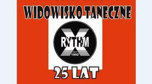 ZAPROSZENIE: na widowisko z okazji XXV-lecia Studia Tańca RYTHM-X