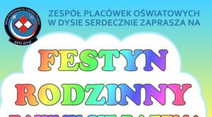 """ZAPROSZENIE: na festyn rodzinny """"Bawmy się razem!"""" w Dysie"""