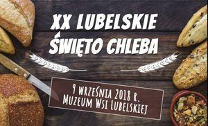 Muzeum Wsi Lubelskiej - XX Lubelskie Święto Chleba. Zapraszamy!!!