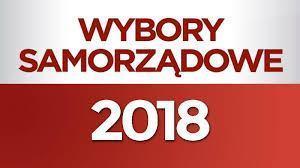 Wybory Samorządowe 2018. Najnowsze informacje...