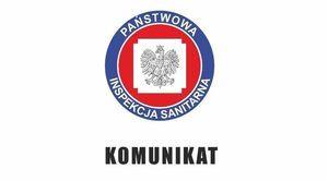 Komunikat Państwowego Powiatowego Inspektora Sanitarnego w Lublinie