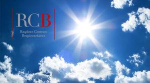 INFORMACJA RCB dotycząca prognozowanych upałów