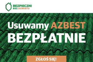 IV nabór zgłoszeń na usuwanie azbestu