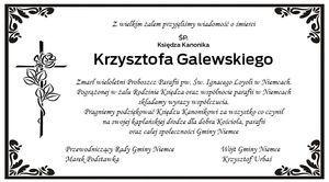 Z wielkim żalem żegnamy ks. kan. Krzysztofa Galewskiego