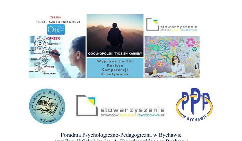 Poradnia Psychologiczno-Pedagogiczna w Bychawie oraz Zespół Szkół im. ks. A. Kwiatkowskiego w Bychawie serdecznie zapraszają uczniów do wzięcia udziału  w Ogólnopolskim Tygodniu Kariery 2021