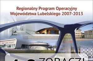 Wycinek plakatu: Regionalny Program Operacyjny Województwa Lubelskiego 2007-2013 Lubin