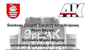 Wycinek plakatu: Światowy Związek Żołnierzy Armii Krajowej Rejon Biłgoraj oraz Burmistrz Miasta Biłgoraj serdecznie zapraszają do uczestnictwa seligiinveh