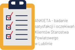 na zdjęciu znajduje się rysowana ankieta i napis obok: ankieta- badanie satysfakcji i oczekiwań klientów Starostwa Powiatowego w Lublinie