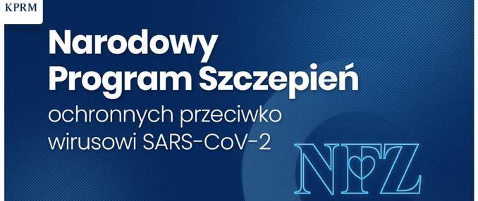 niebieskie tło z białym napisem Narodowy Program Szczepień ochronnych przeciwko wirusowi SARS-CoV-2 NFZ