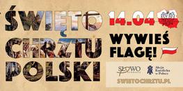 napis swięto chrztu polski - wywieś flagę 14.04