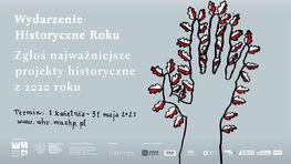 plakat wydarzenie historyczne roku zgłoś najważniejsze projekty historyczne z 2020 r.