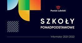 napis bialy na czarnym tle powiat lubelski szkoły ponadpodstawowe informator 2021/2022