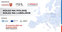 plakat, kolej na Polskę kolej na lubelskie, 15 września 2021 r. 10 godz., urząd marszałkowski województwa lubelskiego
