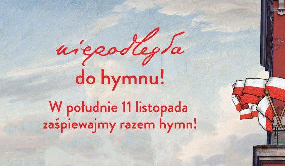 Baner wydarzenia z napisem niepodległa do hymnu! W południ 11 listopada zaśpiewajmy razem hymn