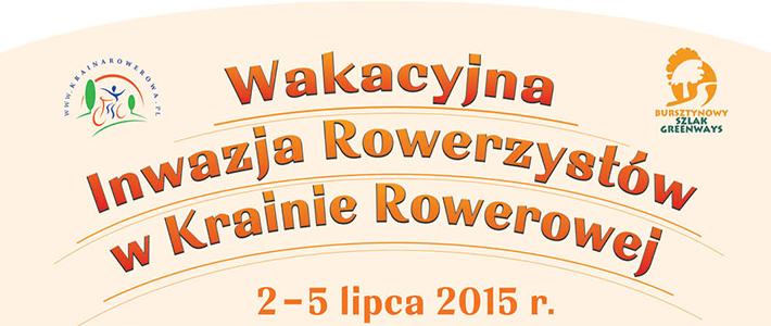 Od 2 do 5 lipca w Krainie Rowerowej - Wakacyjna Inwazja Rowerzystów