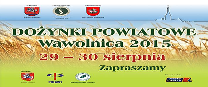 Patronat honorowy Ministra Rolnictwa i Rozwoju Wsi nad Dożynkami Powiatowymi Wąwolnica 2015