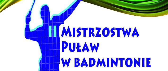 II Mistrzostwa Puław w Badmintonie