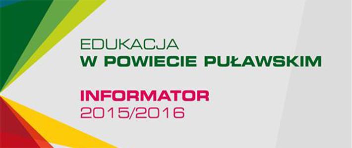"""Folder """"Edukacja w Powiecie Puławskim Informator 2015/2016"""""""