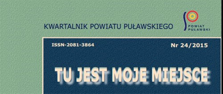 """Kwartalnik Powiatu Puławskiego """"Tu jest moje miejsce 23/2015"""""""