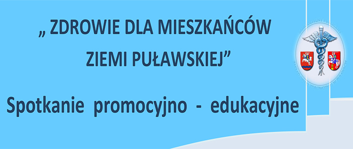 Zaproszenie na spotkanie promocyjno-edukacyjne SP ZOZ w Puławach