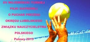 XV Wojewódzki Turniej Piłki Siatkowej Pracowników Oświaty