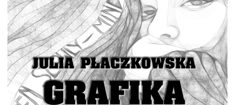 Wernisaż grafiki Julii Płaczkowskiej w MDK w Puławach