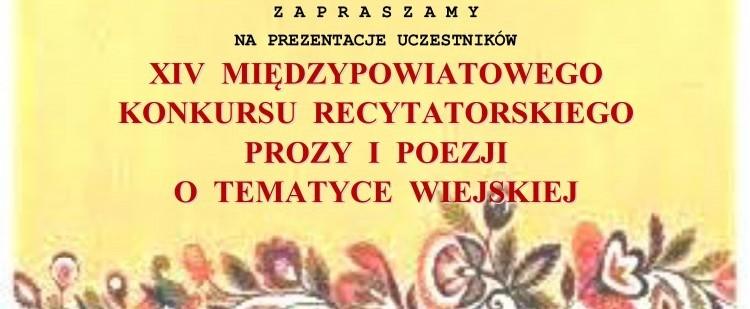 XIV  Międzypowiatowy Konkurs Recytatorski Prozy i Poezji o tematyce Wiejskiej