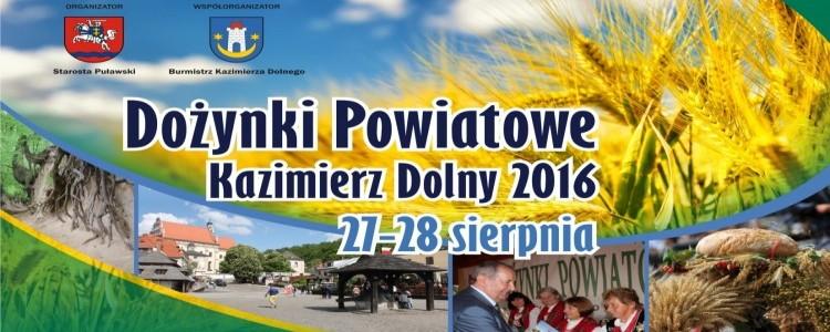 Zapraszamy na Dożynki Powiatowe Kazimierz Dolny 2016