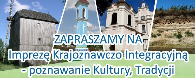 Impreza krajoznawczo-integracyjna - poznawanie kultury, tradycji i zabytków Ziemi Baranowskiej